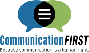 Logo Communication First with tagline 'Because communication is a human right'